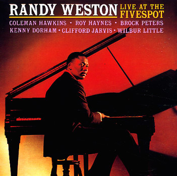 Randy Weston_Live_at_the_Five_Spot