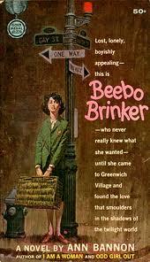 "Beebo Brinker, de Ann Bannon (la ""reina del pulp lésbico"")."