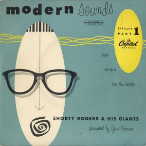"""Modern Sounds"". Shorty Rogers & His Giants (Capitol, 1951)."